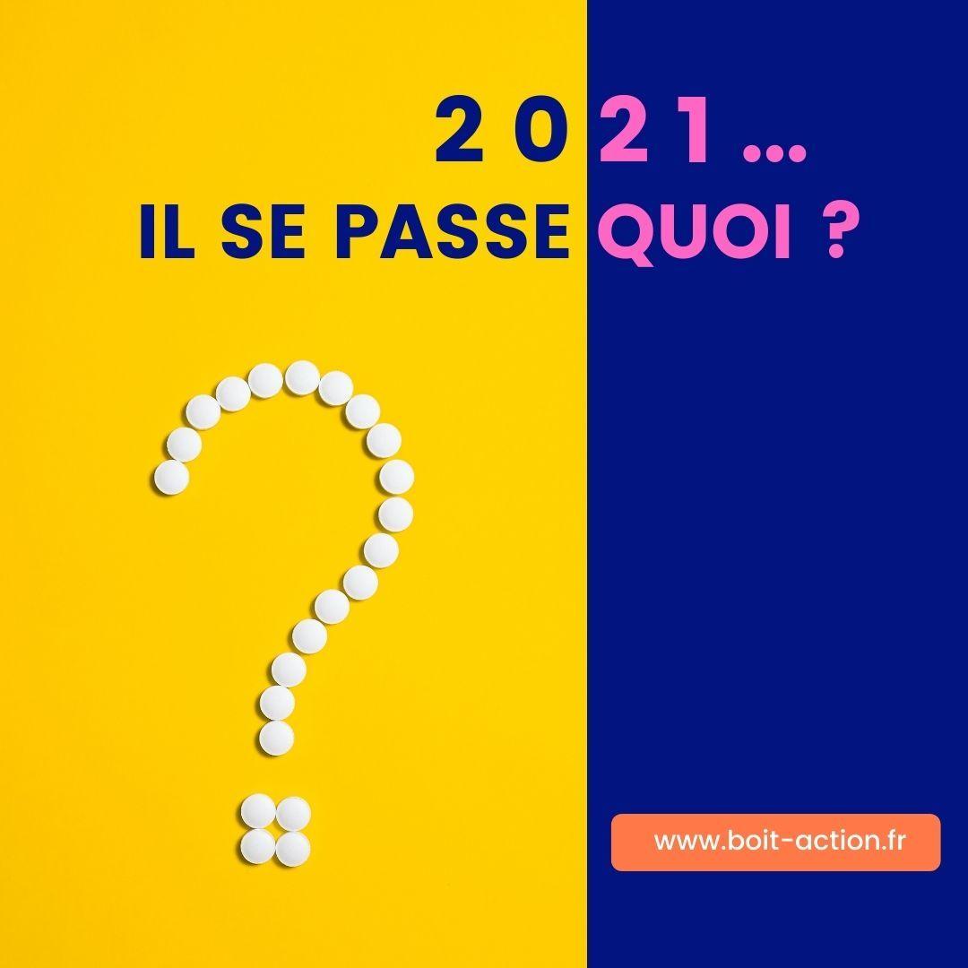 En 2021, Il Se Passe Quoi Avec Boît'Action ?
