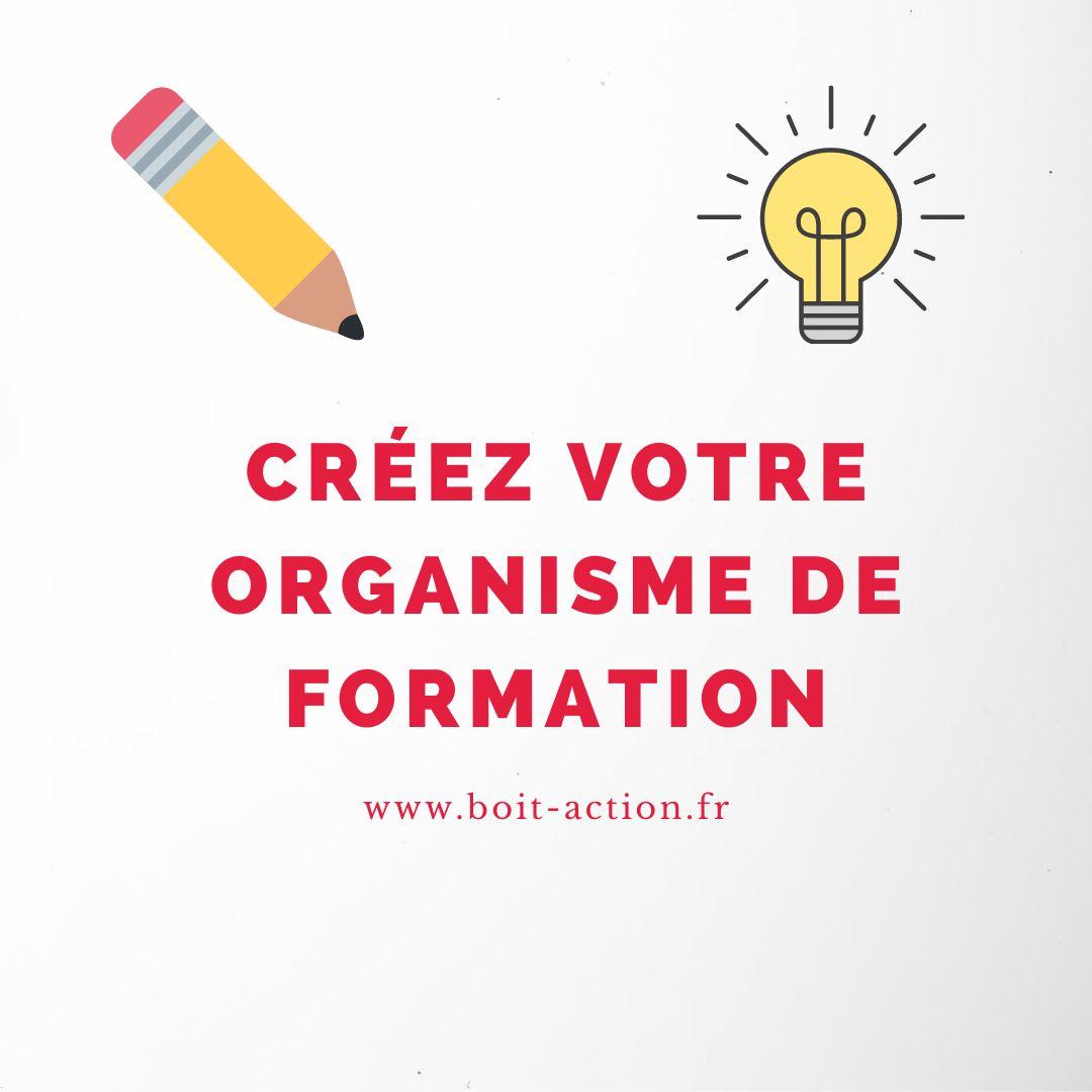 «Créez Votre Organisme De Formation»