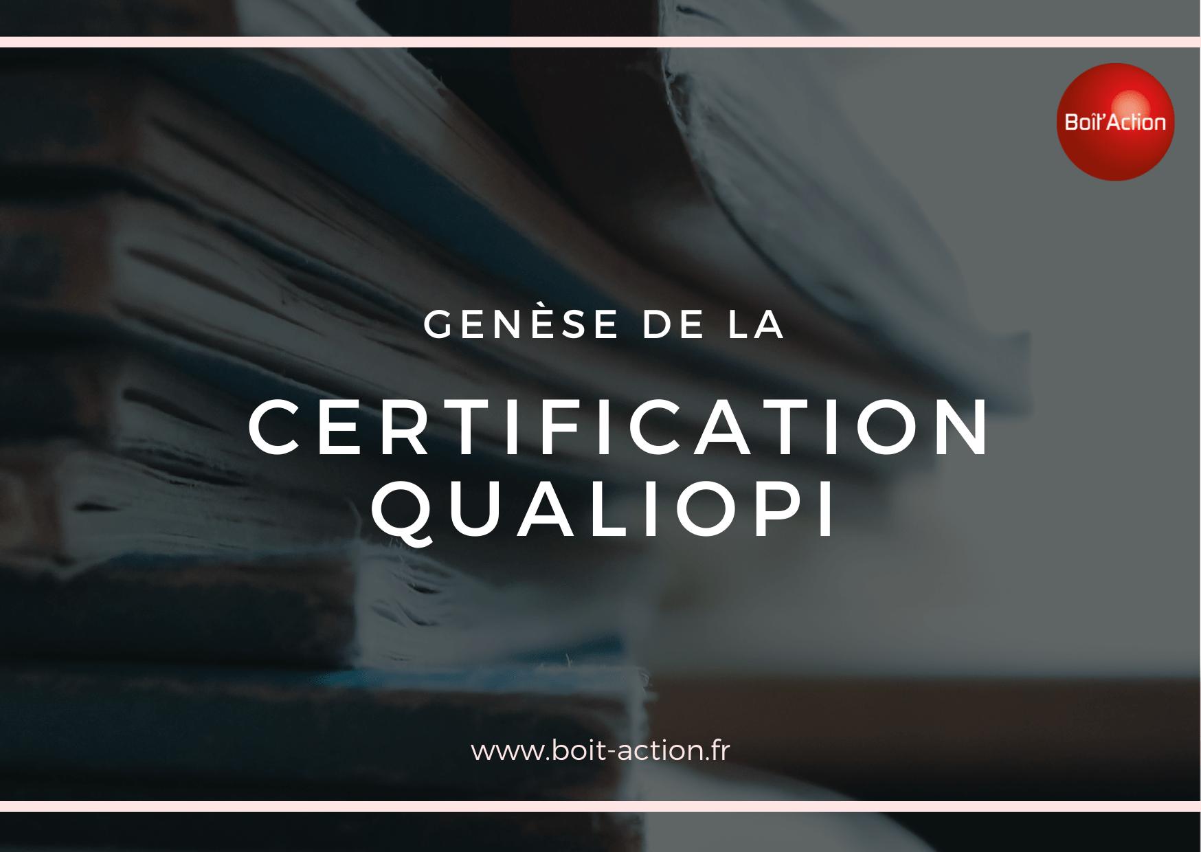 La Genèse De La Certification Qualiopi